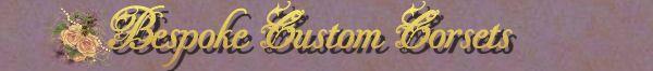 Bespoke Custom Corsets